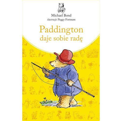 Książki dla dzieci, Paddington daje sobie radę - Michael Bond (opr. twarda)