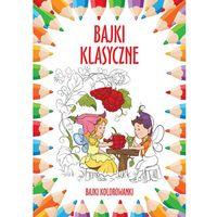Książki dla dzieci, Bajki klasyczne Bajki kolorowanki. Darmowy odbiór w niemal 100 księgarniach! (opr. miękka)