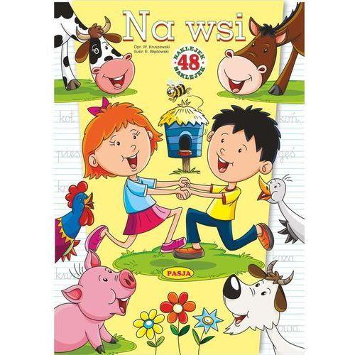 Książki dla dzieci, Na wsi. 48 naklejek