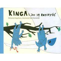 Książki dla dzieci, Kinga i jak ją rozgryźć (opr. broszurowa)