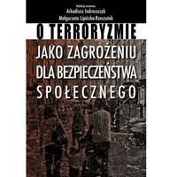 Historia, O terroryzmie jako zagrożeniu dla bezpieczeństwa.. (opr. miękka)