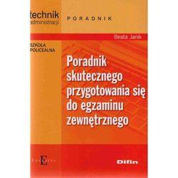 Technik administracji. Poradnik skutecznego przygotowania się do egzaminu zewnętrznego (opr. miękka)
