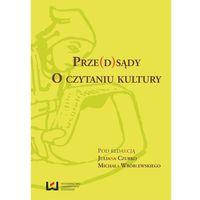 E-booki, Prze(d)sądy. O czytaniu kultury - Julian Czurko, Michał Wiśniewski