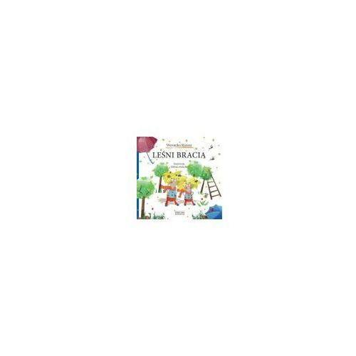 Książki dla dzieci, Leśni bracia (opr. broszurowa)