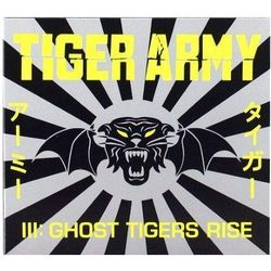 Tiger Army - Iii - Ghost Tigers Rise