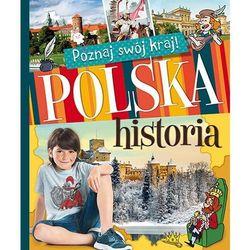 Poznaj swój kraj. Polska historia (miękka) (opr. miękka)