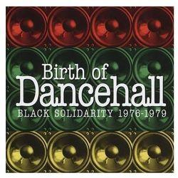 Birth Of Dancehall - Black Solidarity 1976-1979 - Różni Wykonawcy (Płyta winylowa)