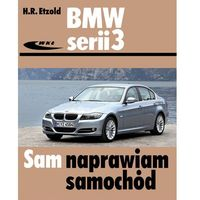 Książki o motoryzacji, BMW serii 3 typu E90/E91 od III 2005 do I 2012 (opr. kartonowa)