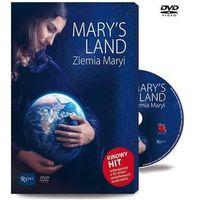 Filmy religijne i teologiczne, Mary`s Land. Ziemia Maryi (książka + DVD) - Praca zbiorowa