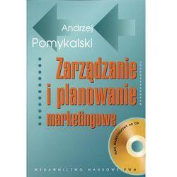 Zarządzanie i planowanie marketingowe (opr. miękka)