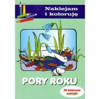 Książki dla dzieci, Naklejam i koloruję - pory roku (opr. miękka)