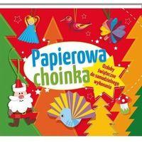 Książki dla dzieci, Papierowa choinka Ozdoby świąteczne do samodzielnego wykonania
