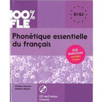 Książki do nauki języka, 100% FLE Phonetique essentielle du francais B1/B2+ CD MP3 (opr. miękka)
