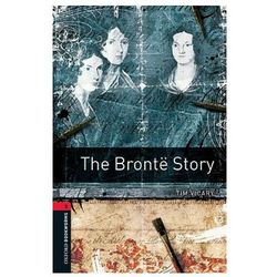 Oxford Bookworms Library: Stage 3: The Bronte Story (opr. miękka)