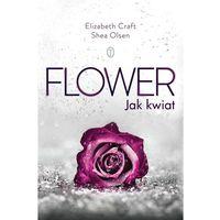 Poezja, Flower Jak Kwiat - ELIZABETH CRAFT (opr. miękka)