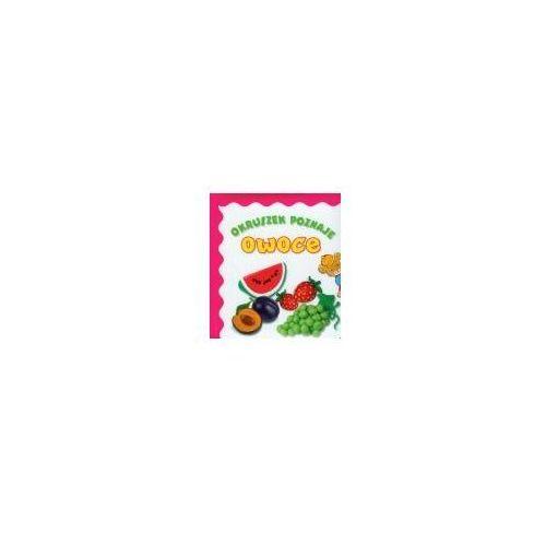 Książki dla dzieci, Okruszek poznaje owoce (opr. kartonowa)