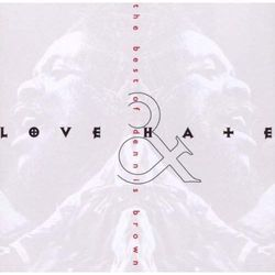 Love & Hate - The Best Of Dennis Brown - Brown, Dennis (Płyta CD)