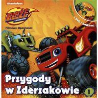 Książki dla dzieci, Blaze i megamaszyny 1 Przygody w Zderzakowie + DVD [20,5x20,5 cm] (opr. twarda)