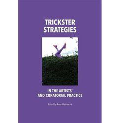 Trickster Strategies - Anna Markowska, Anna Markowska (PDF)