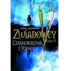 Zwiadowcy. Tom 5. Czarnoksiężnik z północy - Flanagan John - książka (opr. broszurowa)