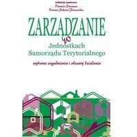 E-booki, Zarządzanie w jednostkach samorządu terytorialnego - Danuta Stawasz, Dorota Sikora-Fernandez (PDF)
