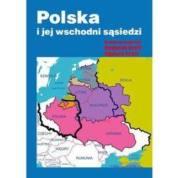 Polska i jej wschodni sąsiedzi + zakładka do książki GRATIS (opr. broszurowa)