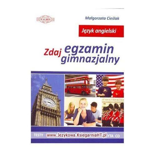 Książki do nauki języka, ENGLISH. Zdaj egzamin gimnazjalny plus CD (opr. broszurowa)