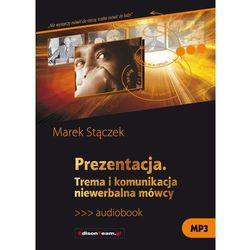 Prezentacja Trema i komunikacja niewerbalna mówcy - Stączek Marek