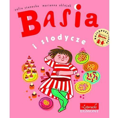 Książki dla dzieci, Basia i słodycze. (opr. twarda)