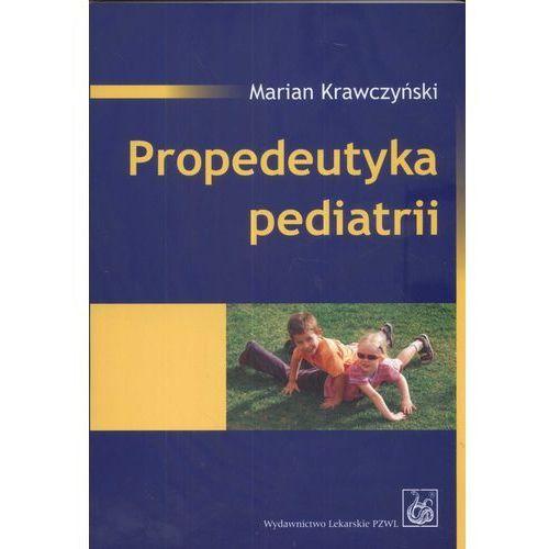 Książki medyczne, Propedeutyka pediatrii (opr. miękka)