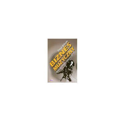 Książki o muzyce, Biznes muzyczny (opr. miękka)