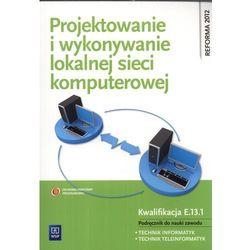 Projektowanie I Wykonywanie Lokalnej Sieci Komputerowej (opr. miękka)