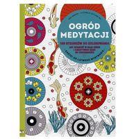 Kolorowanki, Ogród medytacji. 100 rysunków do kolorowania - Eric Marson