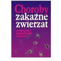 Biologia, Choroby zakaźne zwierząt z elementami epidemiologii i zoonoz (opr. miękka)