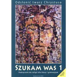 Szukam was 1 Podręcznik do religii (opr. miękka)