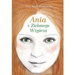 Ania z Zielonego Wzgórza (opr. twarda)