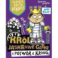 Książki dla dzieci, Król Jaskrawe Gatki i potwór z Krong - Praca zbiorowa (opr. broszurowa)