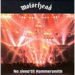 No Sleep 'Til Hammersmith (CD) - Motorhead DARMOWA DOSTAWA KIOSK RUCHU