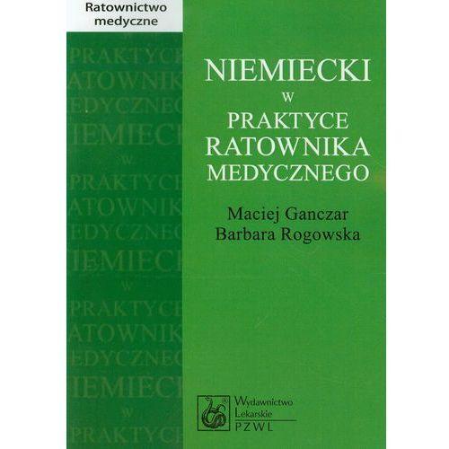 Książki medyczne, Niemiecki w praktyce ratownika medycznego (opr. miękka)