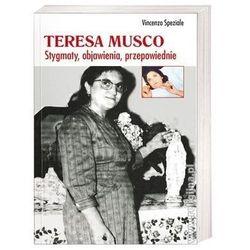 Teresa Musco. Stygmaty, objawienia, przepowiednie (opr. miękka) promocja 06/2020 (-18%)