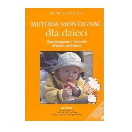 Hobby i poradniki, METODA MONTIGNAC DLA DZIECI. Zapobieganie i leczenie otyłości dziecięcej (opr. broszurowa)