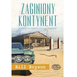 Zaginiony kontynent - Bill Bryson