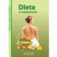 Książki medyczne, DIETA W OSTEOPOROZIE (opr. miękka)