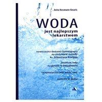 Pozostałe książki, Woda jest najlepszym lekarstwem (opr. broszurowa)
