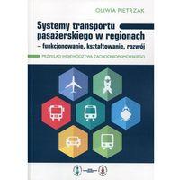 Leksykony techniczne, Systemy transportu pasażerskiego w regionach (opr. miękka)