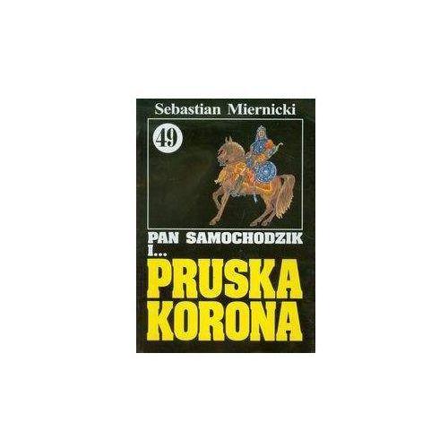 Literatura młodzieżowa, Pan Samochodzik i Pruska korona 49 - Sebastian Miernicki