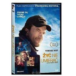 Żyć nie umierać + film DVD