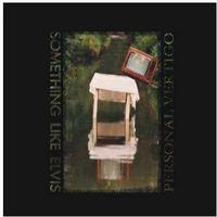 Muzyka alternatywna, Personal Vertigo [Reedycja] [Digipack] - Something Like Elvis DARMOWA DOSTAWA KIOSK RUCHU