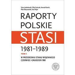 Raporty polskie Stasi 1981-1989. (opr. twarda)