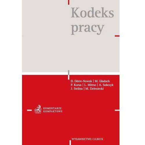Książki prawnicze i akty prawne, Kodeks pracy. Komentarz - Zamów teraz bezpośrednio od wydawcy (opr. twarda)